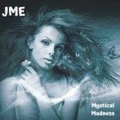 Mystical Madness di JME