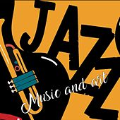 Jazz Music and Art by Various Artists