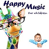 Happy Music for Children di Various Artists