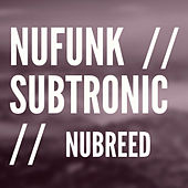 NuFunk / Subtronic by Nu Breed