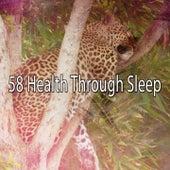 58 Health Through Sleep by Relajación