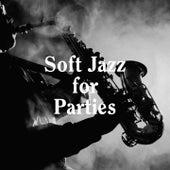 Soft Jazz for Parties de Relaxing Instrumental Jazz Ensemble, Soft Jazz, Easy Listening Jazz Masters