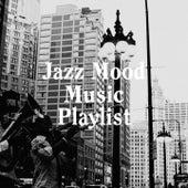 Jazz Mood Music Playlist de Jazz, Relaxing Jazz Music, Ambiance Jazz Lounge
