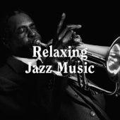 Relaxing Jazz Music de Relaxing Instrumental Jazz Academy, Light Jazz Academy, Akustischer Jazz