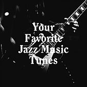 Your Favorite Jazz Music Tunes by Jazz Instrumentals, Jazz Club Collective, A Very Jazzy Christmas
