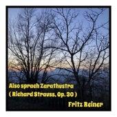 Also sprach Zarathustra (Richard Strauss, Op. 30) de Fritz Reiner