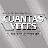 Cuantas veces (Remasterizado) by M.I.L.O