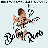 Baby Rock (Big Rock For Small Rockers) de Various Artists