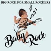 Baby Rock (Big Rock For Small Rockers) de Various Artists
