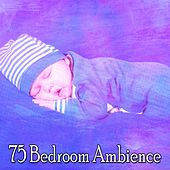 75 Bedroom Ambience by Ocean Sounds Collection (1)