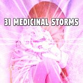 31 Medicinal Storms by Rain Sounds and White Noise