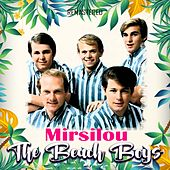 Mirsilou (Remastered) de The Beach Boys