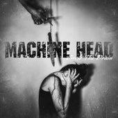 Circle the Drain by Machine Head