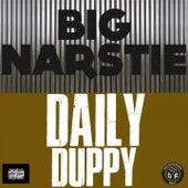 Daily Duppy von Big Narstie