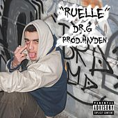Ruelle by Doctor G