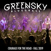 Courage for the Road: Fall 2019 (Live) by Greensky Bluegrass