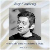 Le rock de Nerval / En relisant ta lettre (All Tracks Remastered) by Serge Gainsbourg