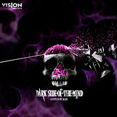 Dark Side of the Mind by Various Artists