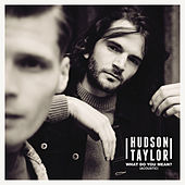 What Do You Mean? (acoustic) de Hudson Taylor
