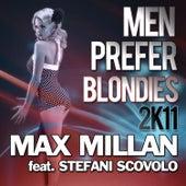 Men Prefer Blondies 2k11 de Max Millan