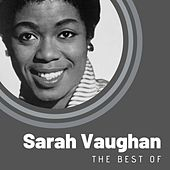The Best of Sarah Vaughan di Sarah Vaughan