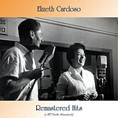 Remastered Hits (All Tracks Remastered) di Elizeth Cardoso