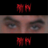 Pray Now by Cadaver Ghoul