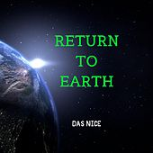 Return to Earth by The Nice