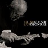 Last Discoveries by Erlend Krauser