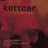 Graceland (Remixes) by Kettcar