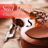 Sad Mood Classical Music de Various Artists