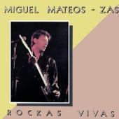 Rockas Vivas de Miguel Mateos