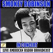 Smokey Robinson in Concert (Live) by Smokey Robinson