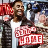 Send'Em Home by Playboy XO