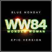 Blue Monday - Wonder Woman 1984 (Epic Version) van L'orchestra Cinematique