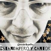 Estandapero y cantor de Eduardo Argüelles