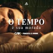 O Tempo É Sua Morada (Remix) de Caik