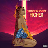 Higher by Shannon Rivera