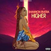 Higher de Shannon Rivera