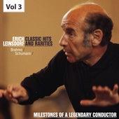 Milestones of a Legendary Conductor: Erich Leinsdorf, Vol. 3 by Erich Leinsdorf