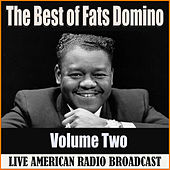 The Best of Fats Domino - Volume Two (Live) by Fats Domino