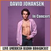 In Concert (Live) von David Johansen