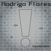 El punto medio von Rodrigo Flores
