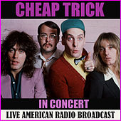 Cheap Trick in Concert (Live) de Cheap Trick