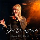 De Tu Mano de Claudia Ciuni