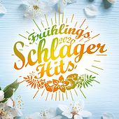 Frühlingsschlager Hits 2020 von Various Artists