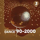 Dance '90-2000 - Vol. 3 by Christian Cheval, All Stars, Alex Gaudino, Paps 'n' Skar, DJ Ross, The Lawyer, Copernico, Jinny, Marvellous Melodicos, Silvia Coleman, M.U.T.E., Erika, Algebrika, Aladino, Orange Blue, ALPHABET