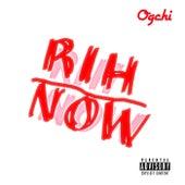 Rih-Now (2020) by Oshen Ogchi