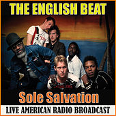 Sole Salvation (Live) de The English Beat