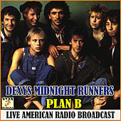 Plan B (Lve) de Dexys Midnight Runners
